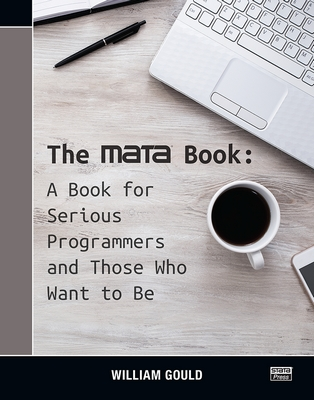 The Mata Book: A Book for Serious Programmers and Those Who Want to Be