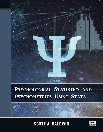 New from Stata Press – Psychological Statistics and Psychometrics Using Stata